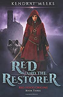 Red & the Restorer (Red Hood Origins)