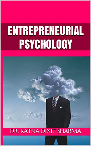 Entrepreneurial Psychology: PCI (English Edition) eBook: Sharma, Dr. Ratna Dixit, Sharma, Mayank: Amazon.es: Tienda Kindle