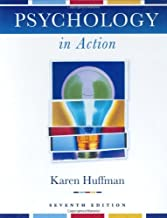 Psychology in Action by Huffman,Karen. [2003,7th Edition.] Hardcover