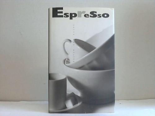 Espresso : Kultur und Küche