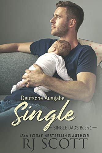 Single (Deutsche Ausgabe) (Single Dads - deutsche ausgabe 1)
