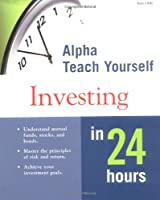 Alpha Teach Yourself Investment in 24 Hours