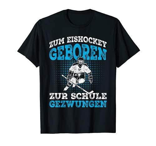 Zum Eishockey geboren Hockey Eishockeyspieler Geschenk T-Shirt