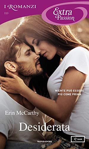 Desiderata (I Romanzi Extra Passion) di [Erin McCarthy]