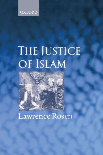 Justice Of Islam (Oxford Socio-Legal Studies)
