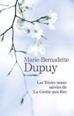 Coffret tomes 3+4 (les tristes noces + la grotte aux fees) de Dupuy Marie-Bernadette