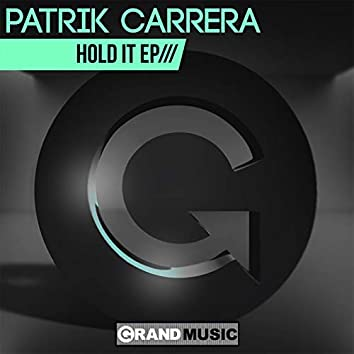 Hold It EP