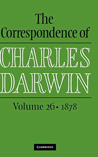 The Correspondence of Charles Darwin: Volume 26, 1878 by Charles Darwin