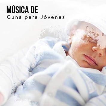 Música de Cuna Atmosférica para Jóvenes