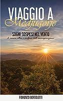 Viaggio a Medjugorje - Sogni sospesi nel vento: L'amore oltre i confini dell'immaginazione