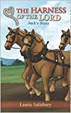 The Harness of the Lord: Jack's Story (He Reigns Book 5) (English Edition)