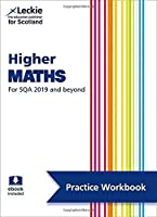 Higher Maths: Practise and Learn Sqa Exam Topics (Leckie Practice Workbook)