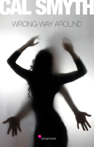 Book: Wrong Way Around by Cal Smyth