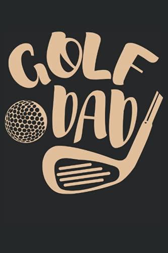 Papá golf, cuaderno: Hermosa idea de regalo para el día del padre, cumpleaños y navidad y Easter. Ideal para cumpleaños, así como de Navidad y Pascua. Ideal para el mejor padre del mundo.
