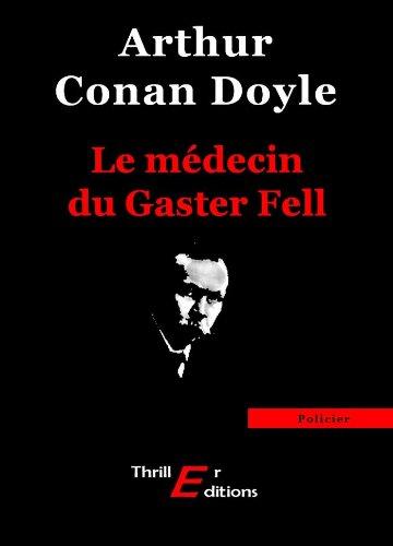 Le médecin du Gaster Fell (Policier) (French Edition)