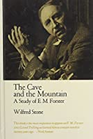 The Cave and the Mountain: A Study of E. M. Forster