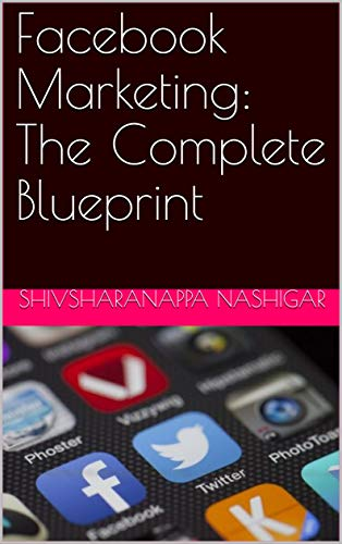 Facebook Marketing: The Complete Blueprint (English Edition)