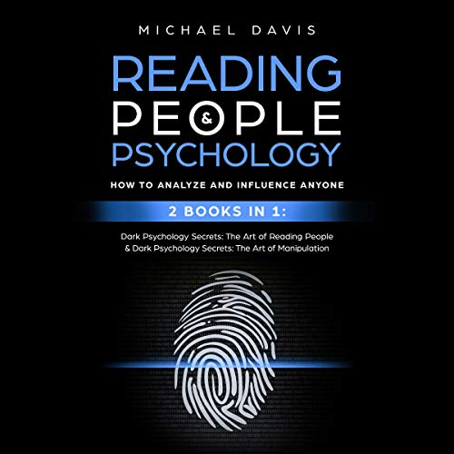 Reading People and Psychology: How to Analyze and Influence Anyone - 2 Books in 1 audiobook cover art