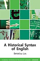 A Historical Syntax of English (Edinburgh Textbooks on the English Language)