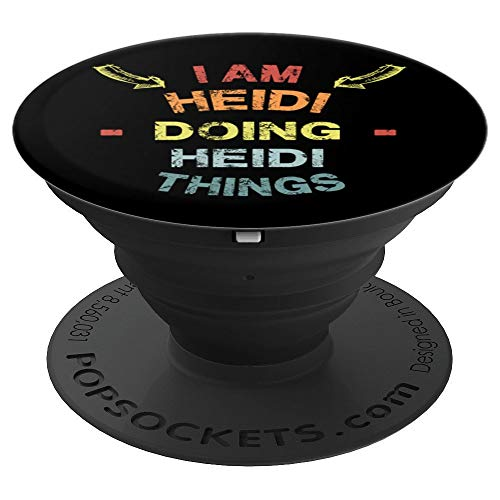 I'm Heidi Doing Heidi Things Cool Funny Christmas Gift PopSockets Grip and Stand for Phones and Tablets