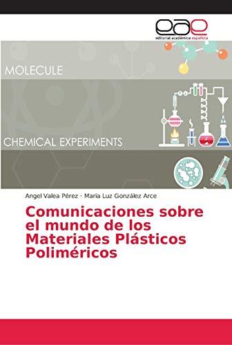 Comunicaciones sobre el mundo de los Materiales Plásticos Poliméricos