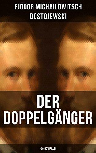 Couverture du livre Der Doppelgänger: Psychothriller: Eine Krankheitsgeschichte zwischen Realität und Einbildung (German Edition)