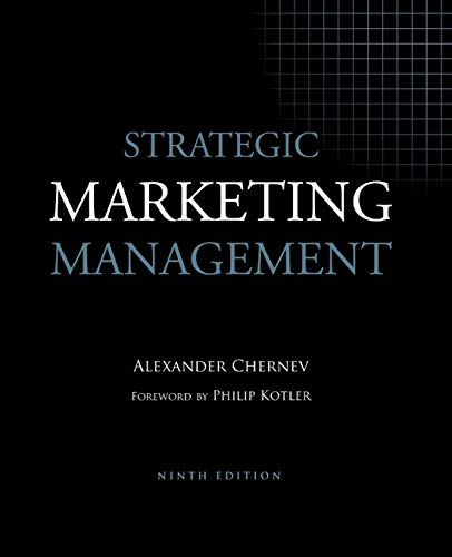 Compare Textbook Prices for Strategic Marketing Management 9th ed. Edition ISBN 9781936572502 by Chernev, Alexander,Kotler, Philip
