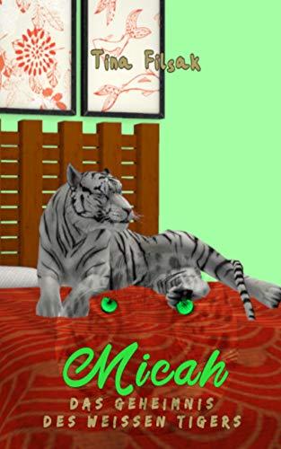 Das Geheimnis des weissen Tigers (MICAH 26)