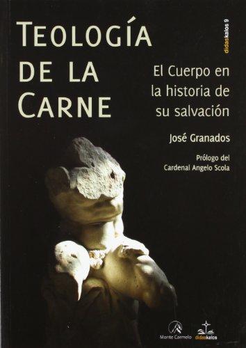 Teologia De La Carne El Cuerpo En La His (DIDASKALOS)