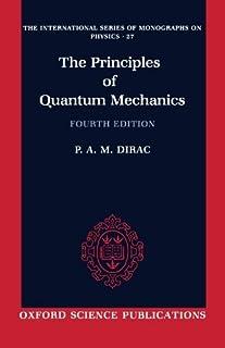 The Principles of Quantum Mechanics (International Series of Monographs on Physics) by P. A. M. Dirac(1982-02-04)