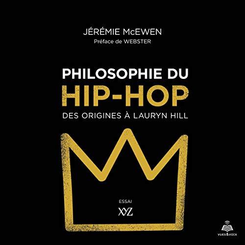 Couverture de Philosophie du hip-hop: des origines à Lauryn Hill