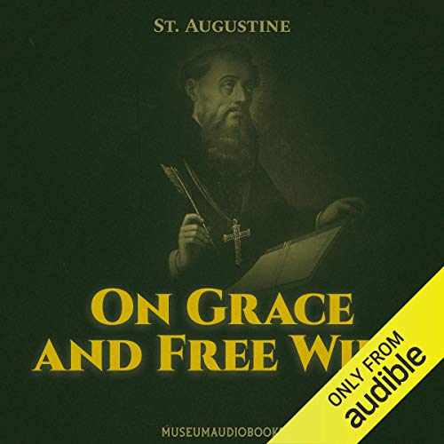 On Grace and Free Will  By  cover art
