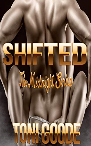 SHIFTED: The midnight series