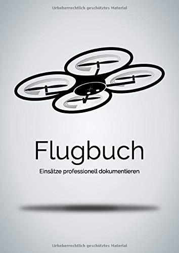 Flugbuch: Einsätze professionell dokumentieren