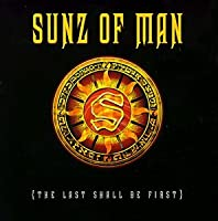 Last Shall Be First by Sunz of Man