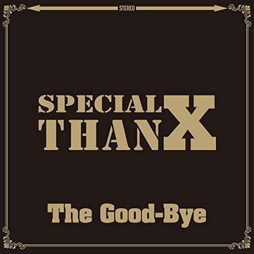 [Album]Special ThanX – The Good-Bye[FLAC + MP3]