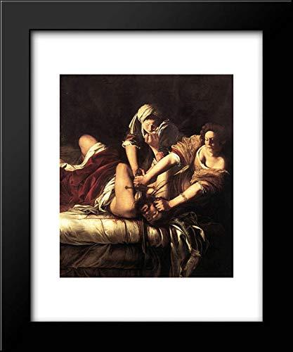 Judith Beheading Holofernes 20x24 Framed Art Print by Artemisia Gentileschi