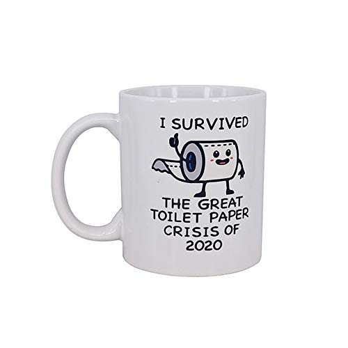 Funny Mug-I Survived The Great Toilet Paper Crisis Of 2020 & Funny Hilarious Novelty Coffee Mug Cup Quarantine Gifts