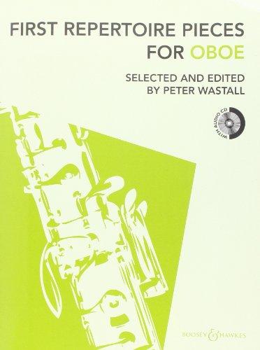 First Repertoire Pieces: überarbeitete Fassung 2012. Oboe und Klavier. Ausgabe mit CD.