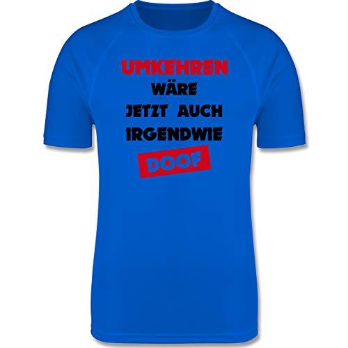 Shirtracer Laufsport - Umkehren wäre jetzt auch irgendwie doof - L - Royalblau - Funktionsshirt Herren gelb - F350 - Herren Laufshirt