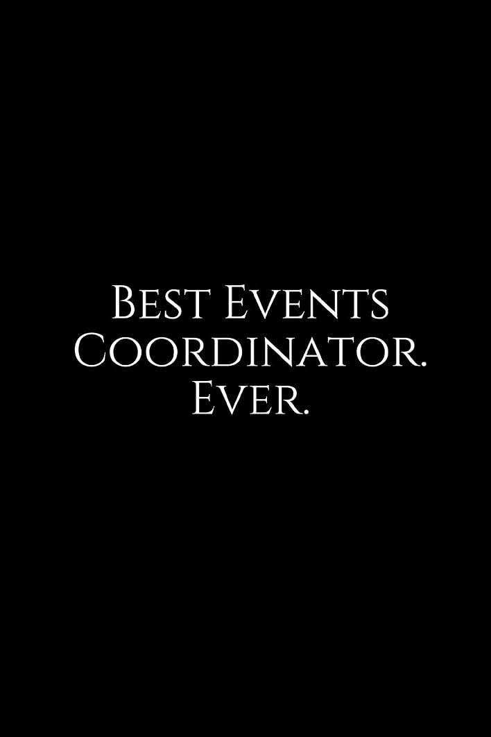 ガジュマルディスコ自宅でBest Events Coordinator. Ever.: A Wide Ruled Notebook
