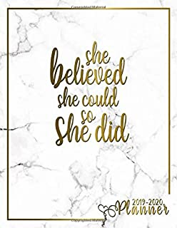She Believed She Could So She Did 2019-2020 Planner: Cute Marble Daily, Weekly and Monthly Planner. Pretty Golden Two Year Organizer, Schedule and ... Vision Boards, ... (Female Empowerment Gifts)