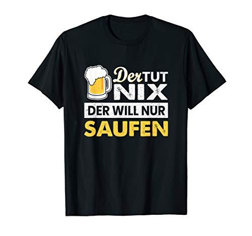 Herren Der tut nix der will nur saufen Party Polter Bier Geschenk T-Shirt