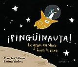 ¡Pingüinauta! La Gran Aventura Hacia La Luna