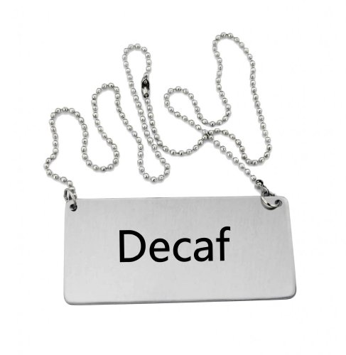 New Star Foodservice 27440 Stainless Steel Chain Sign, (Decaf), 3.5'x 1.5', Set of 2