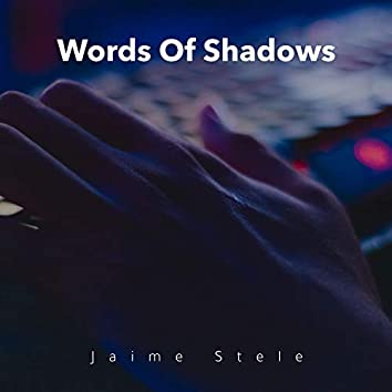 Words Of Shadows