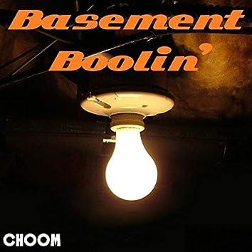 Basement Boolin'