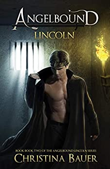Lincoln (Angelbound Lincoln Book 2) by [Christina Bauer]