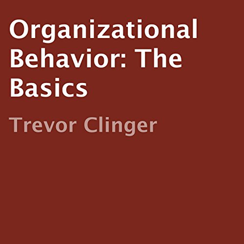 Organizational Behavior: The Basics audiobook cover art