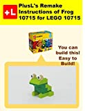 PlusL's Remake Instructions of Frog 10715 for LEGO 10715: You can build the Frog 10715 out of your own bricks!